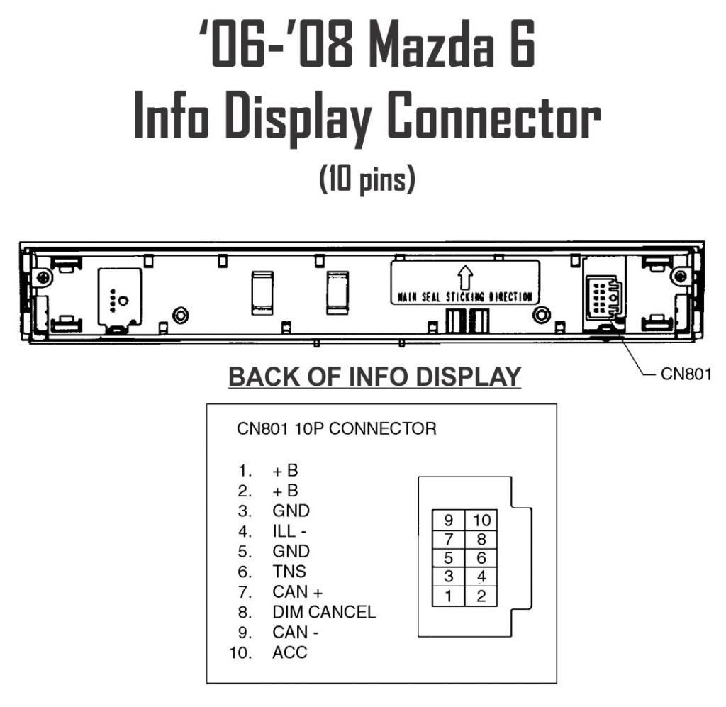 Mazda 6 Wiring Diagram Downloads 32 Images 2002 Protege Radio 27331d1361221062 Pin Belegung 02 05 Und 07 Infodisplayconnector 100